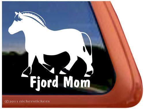 fjord mom norwegian fjord horse trailer decal sticker one day
